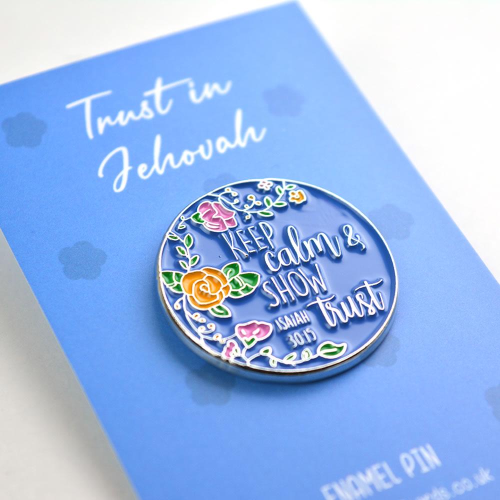 Metal Pin Badge - Show Trust - Isaiah 30v15