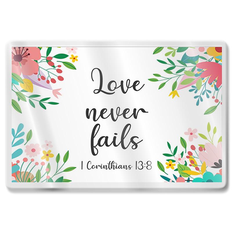 FRIDGE MAGNET - Floral - Love Never Fails 1 Cor 13:8
