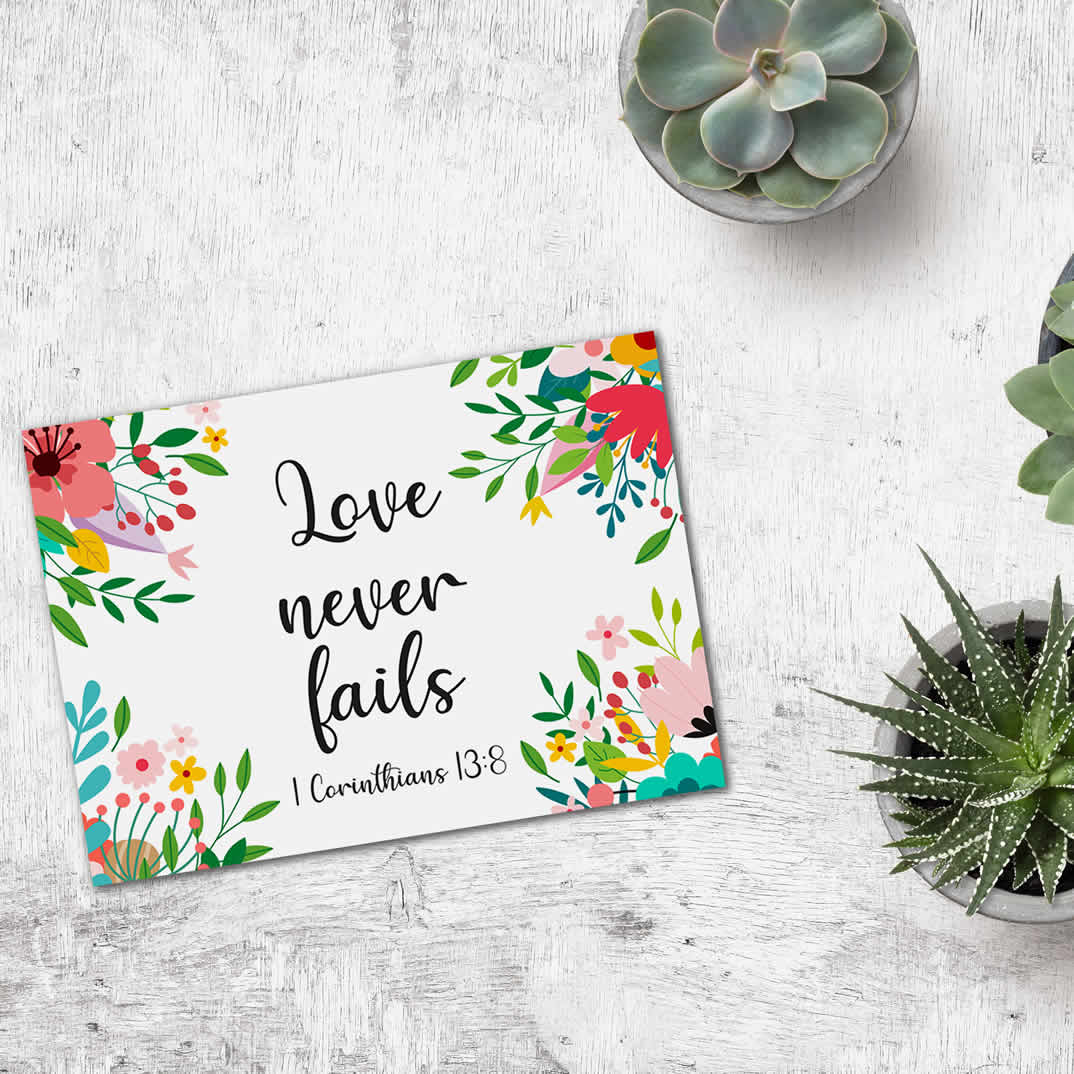 Postcard Gift Framing Print - Floral - Love Never Fails 1 Cor 13:8  - Pack Size